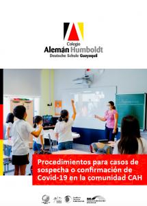 https://alemanhumboldt.edu.ec/guayaquil/wp-content/uploads/2021/09/Procedimiento-en-caso-de-sospecha-o-confirmación-Covid19-en-comunidad-CAH.pdf
